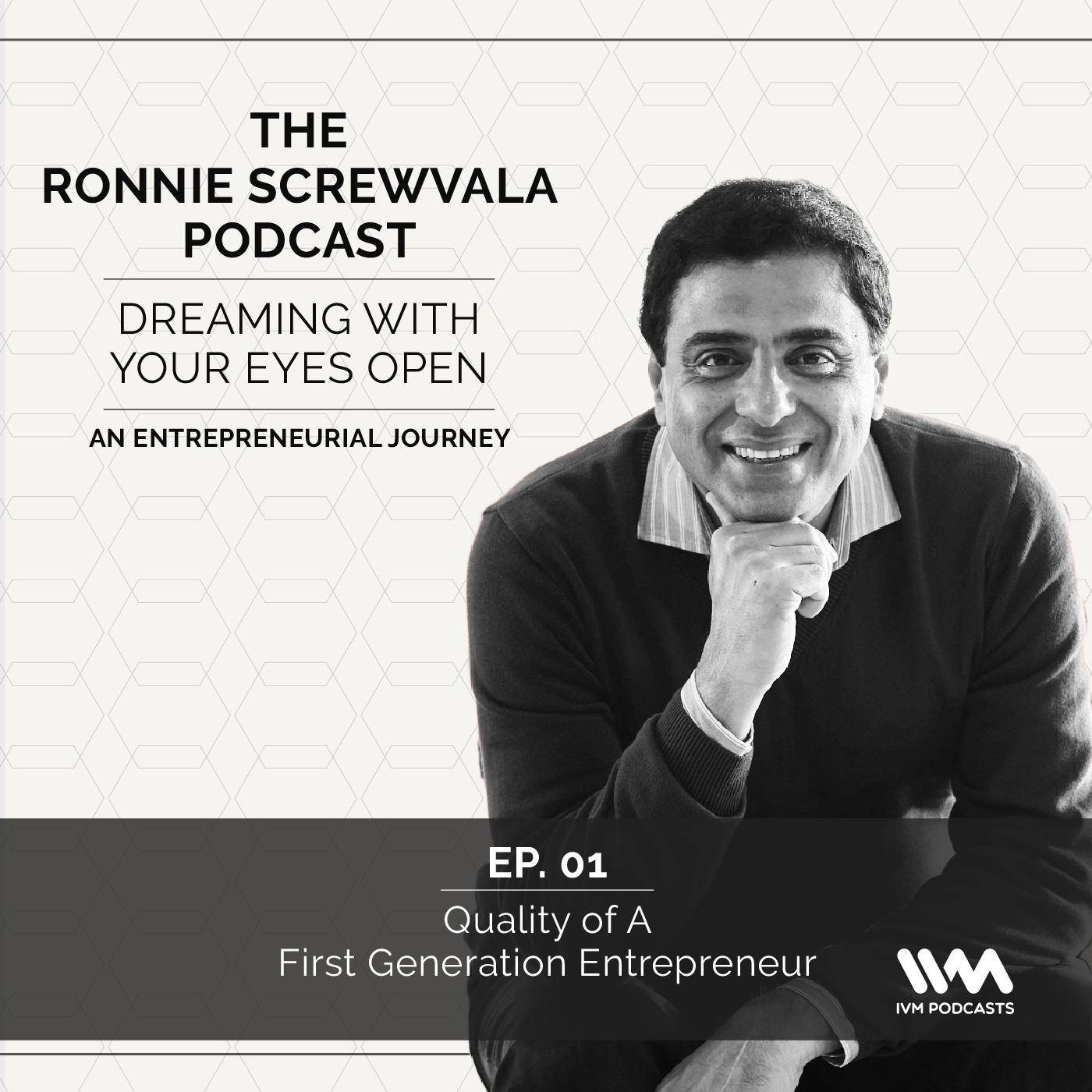 Ep. 01: Quality of A First Generation Entrepreneur