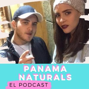 Panama Naturals El Podcast