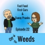 Artwork for Fast Food, First Cars, & Funny Pranks | Off in The Weeds 022