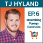 Artwork for Understanding Currency, Interbank Rates, Exchanges, and More with TJ Hyland, Ep #6