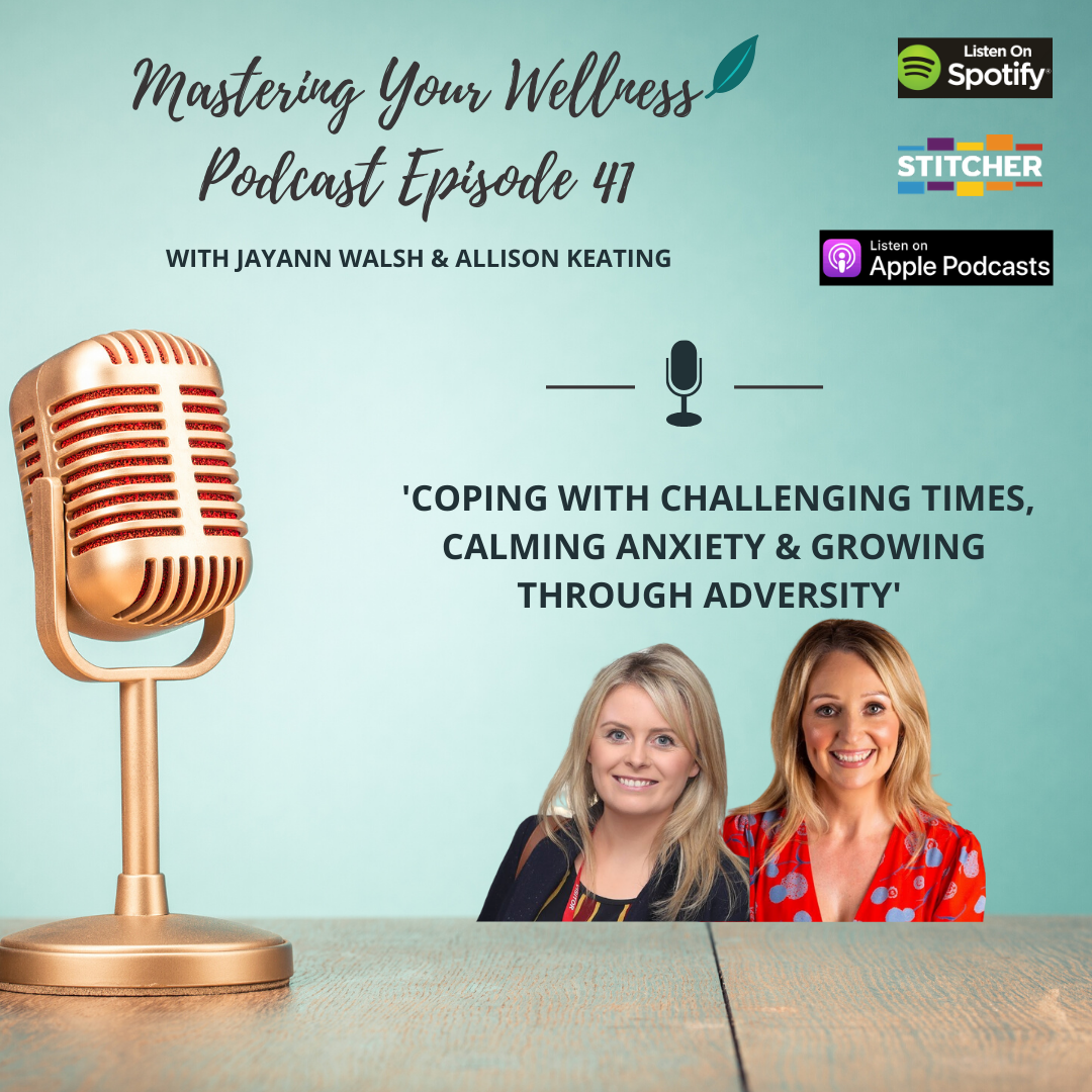 Coping With Challenging Times, Calming Anxiety & Growing Through Adversity