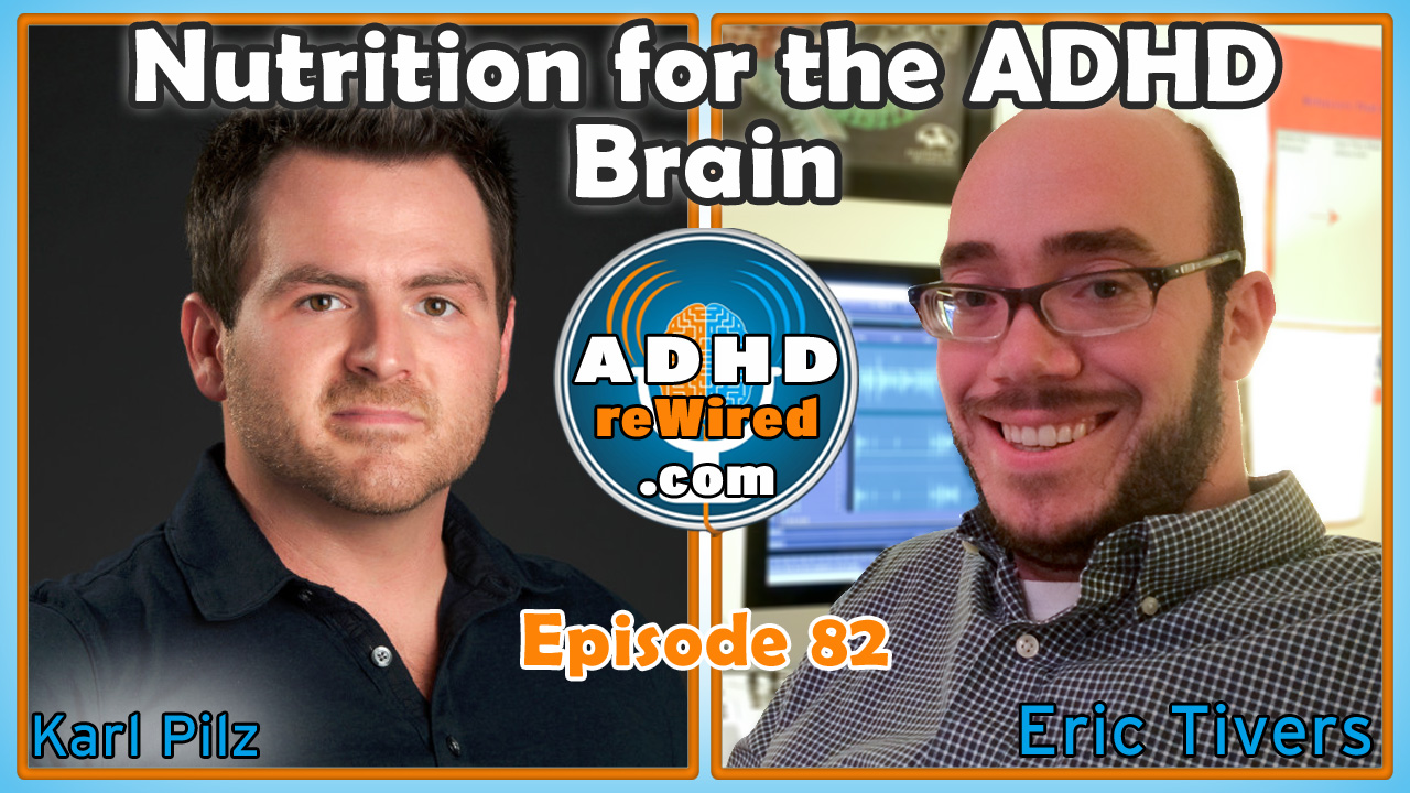 82 | Nutrition for the ADHD Brain