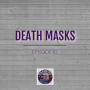 Artwork for Death Masks!