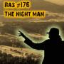 Artwork for RAS #176 - The Night Man