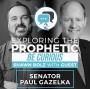 Artwork for Exploring the Prophetic with Senator Paul Gazelka (Season 2, Ep. 42)