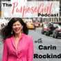 Artwork for The PurposeGirl Podcast Episode 021: How We Can Profit At Work From Being Positive