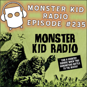 Monster Kid Radio #235 - The War of the Gargantuas with Tony Wendell (The Gigantic Project)