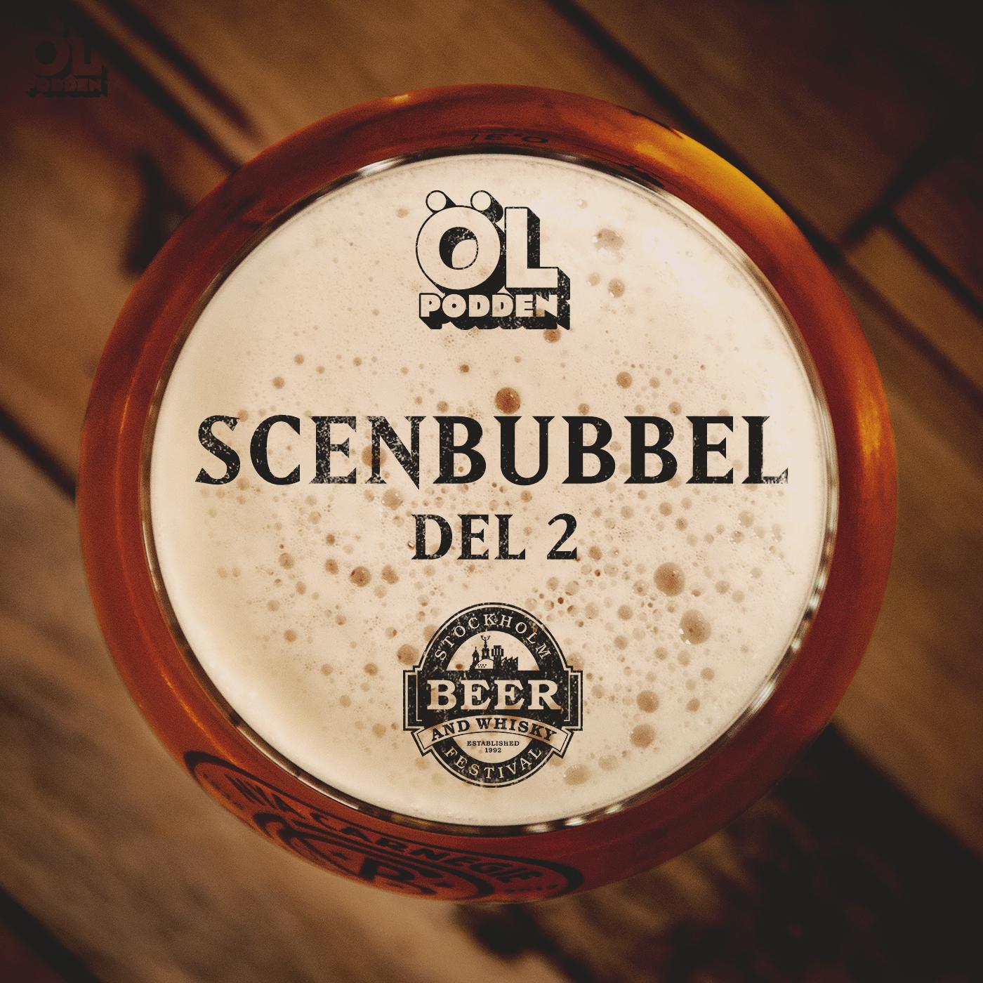 Scenbubbel från Stockholm Beer and Whisky Festival. Del 2