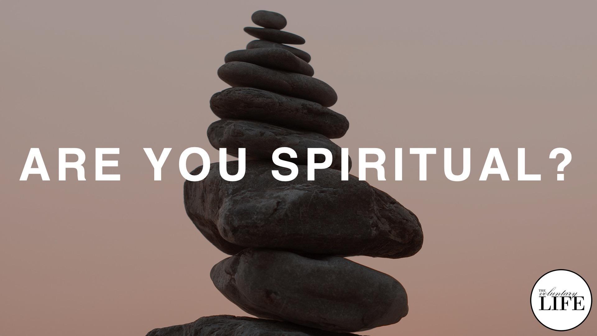 362 Are You Spiritual?