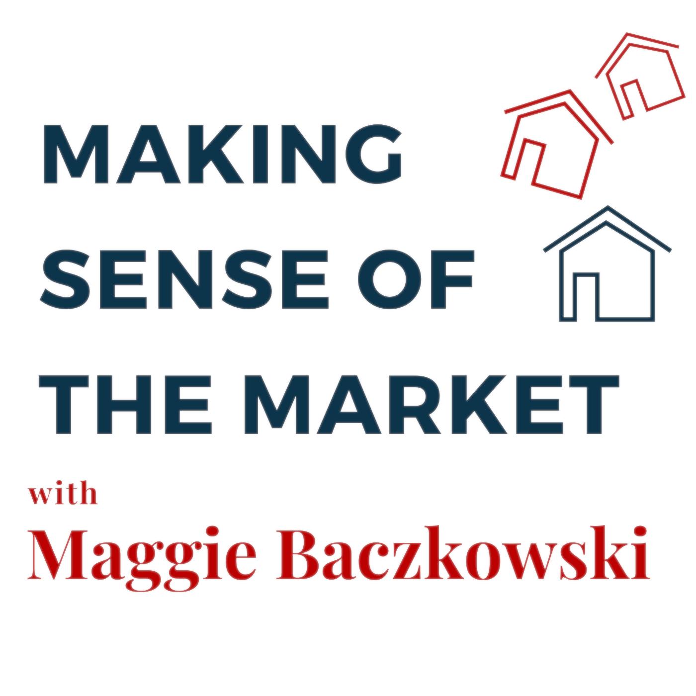 Making Sense of the Market with Maggie Baczkowski show art