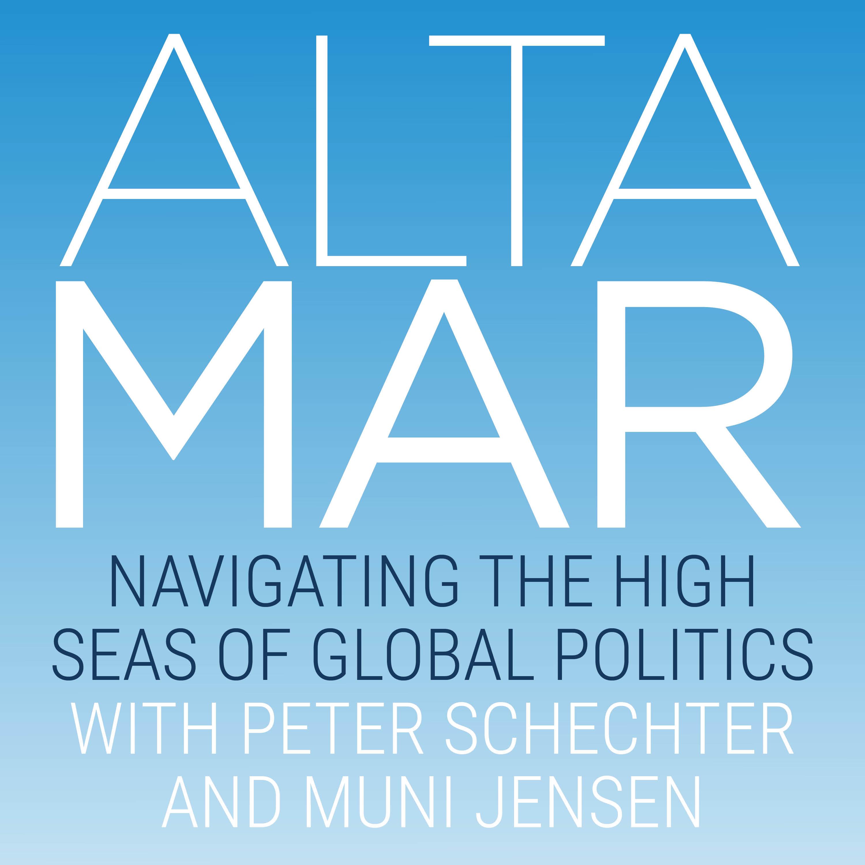 Altamar - Navigating the High Seas of Global Politics show art