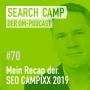 Artwork for So war's auf der SEO CAMPIXX 2019 – mein Recap [Search Camp Episode 70]