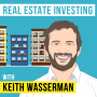 Artwork for Keith Wasserman – Real Estate Investing - [Invest Like the Best, EP.120]