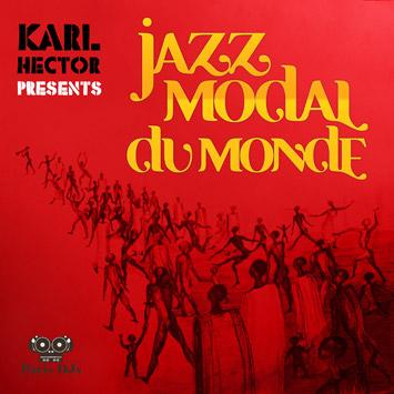 Karl Hector - Jazz Modal du Monde