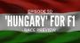 Artwork for Ep. 50 - 'Hungary' for Formula 1