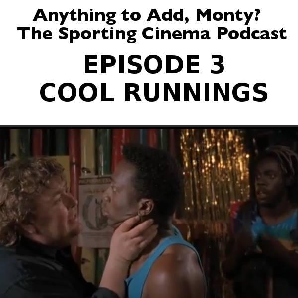 Episode 3, Cool Runnings
