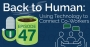 Artwork for Back to Human: Using Technology to Connect Co-Workers