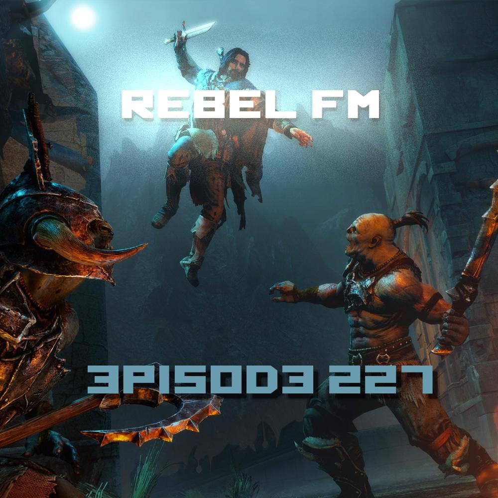 Rebel FM Episode 227 - 08/22/2014