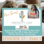 Artwork for Ep. 17 Part 2   Broken Brown Egg at the Fertility Cafe: Personal Stories of Infertility in the African-American Community