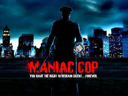 Episode #308: The Maniac Cop Trilogy