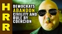 Artwork for Democrats ABANDON civility and RULE by COERCION