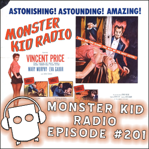 Monster Kid Radio #201 - Talking mad magicians with a mad doctor