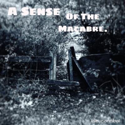 A Sense Of The Macabre show image