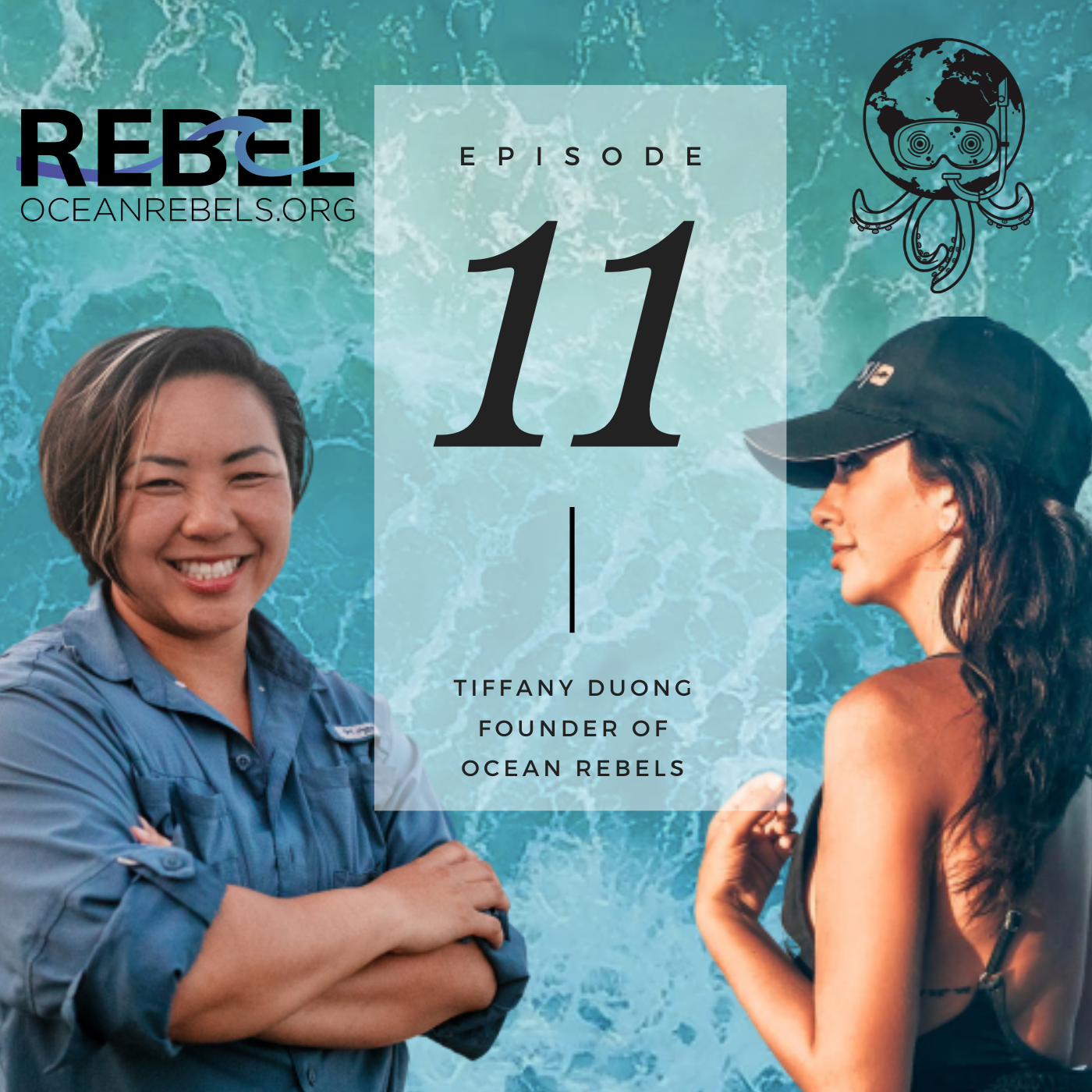 EP.11: Tiffany Duong, Ocean Rebels