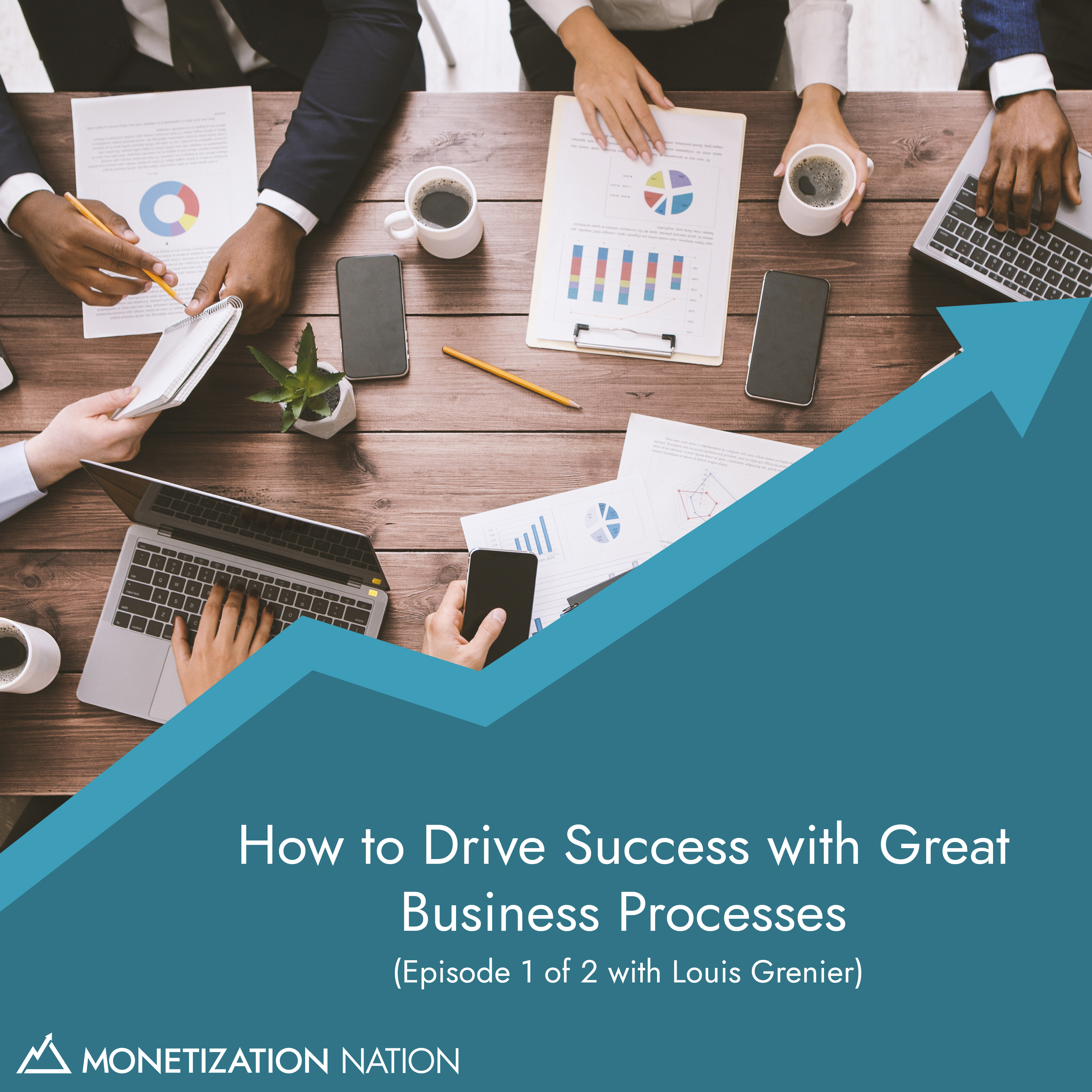 95. How to Drive Success with Great Business Processes