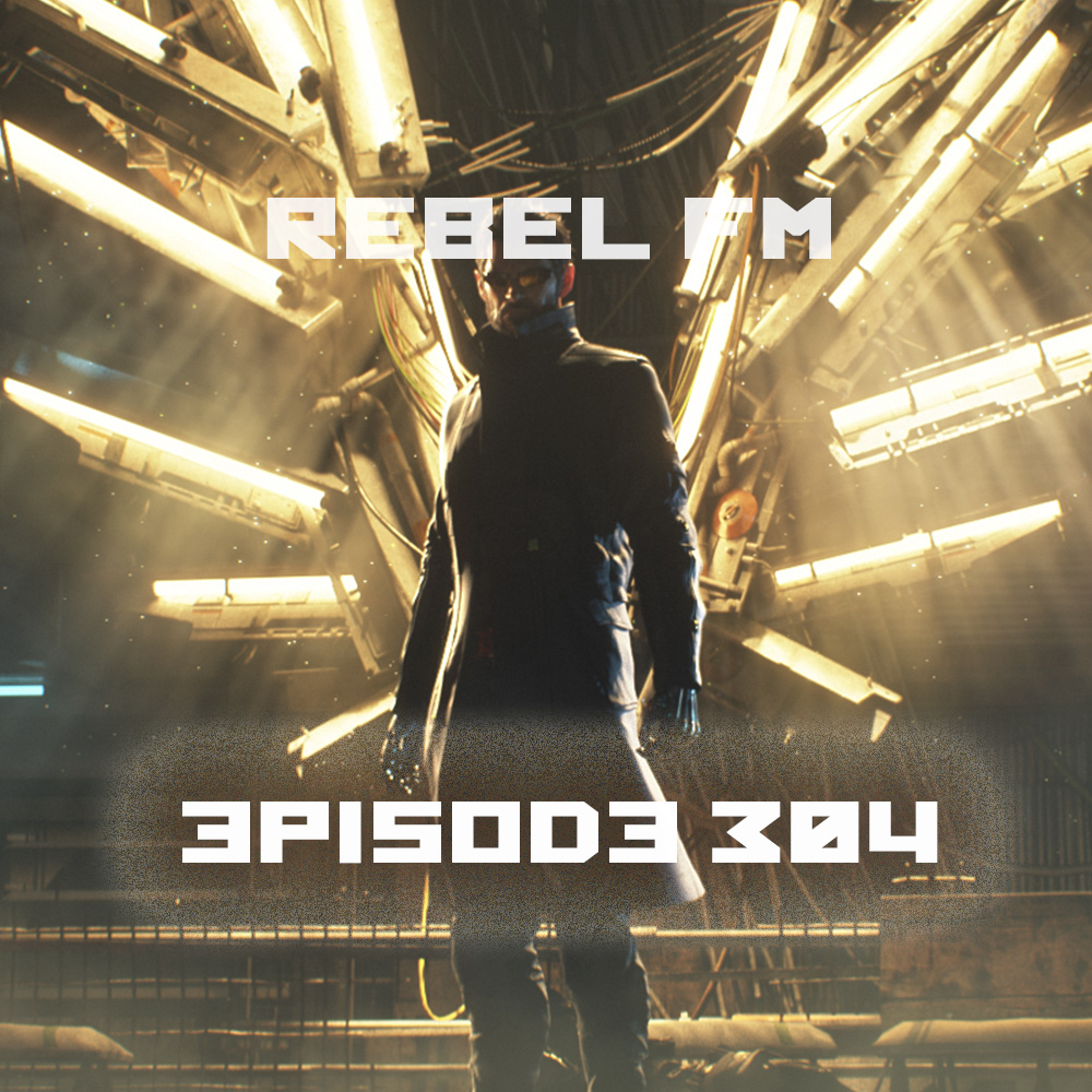 Rebel FM Episode 304 - 08/19/2016