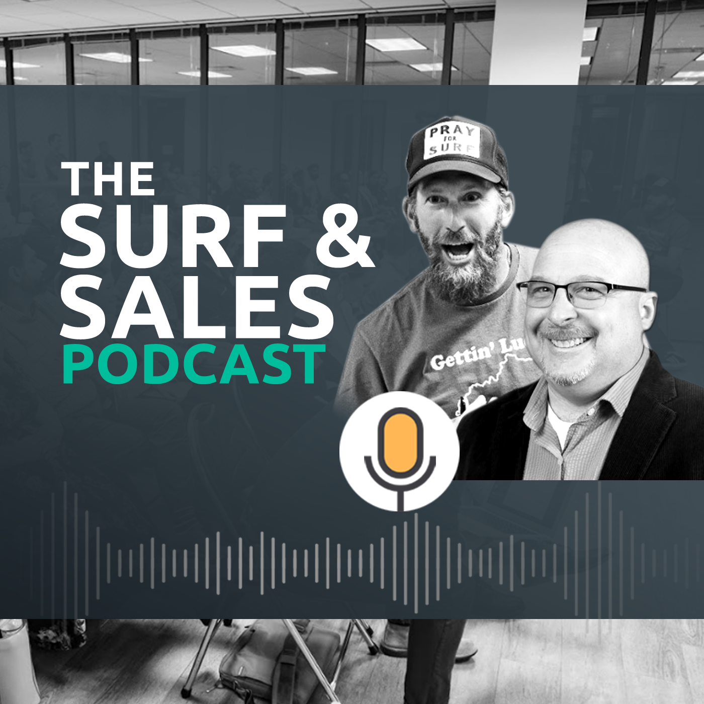 Surf and Sales S1E119 - From SDR to Comedian to Sales Trainer with Jon Selig show art