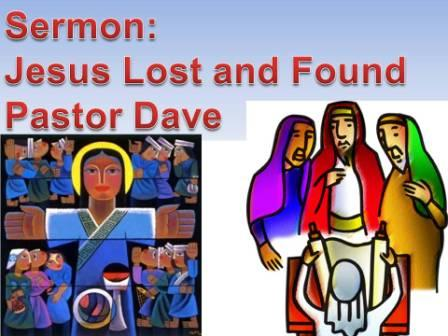 Jesus: Lost and Found!