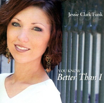"""Better Than I"" with Jessie Clark Funk"