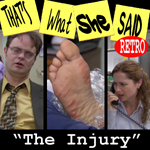 "Episode # 18.5 -- Retro TWSS ""The Injury"""
