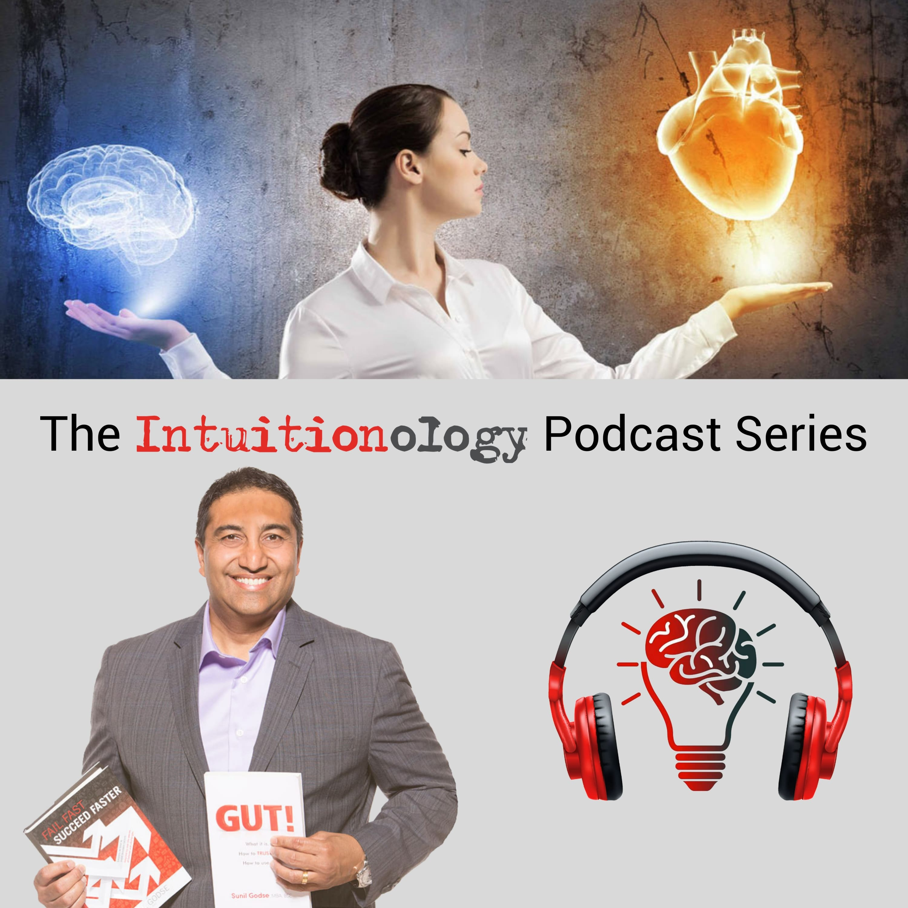 The Intuitionology Podcast Series