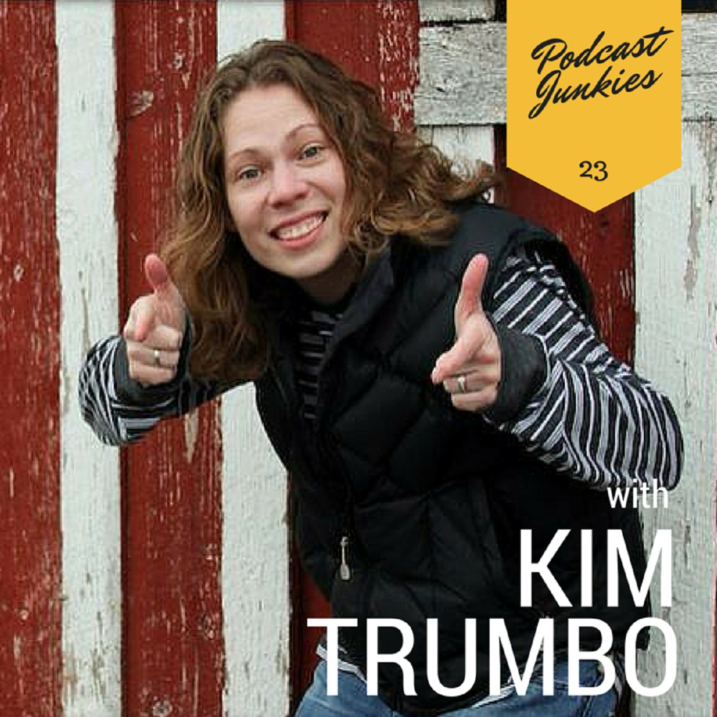 023 Kim Trumbo | A Chance Inspiration While Mowing the Lawn Spawns A Podcast