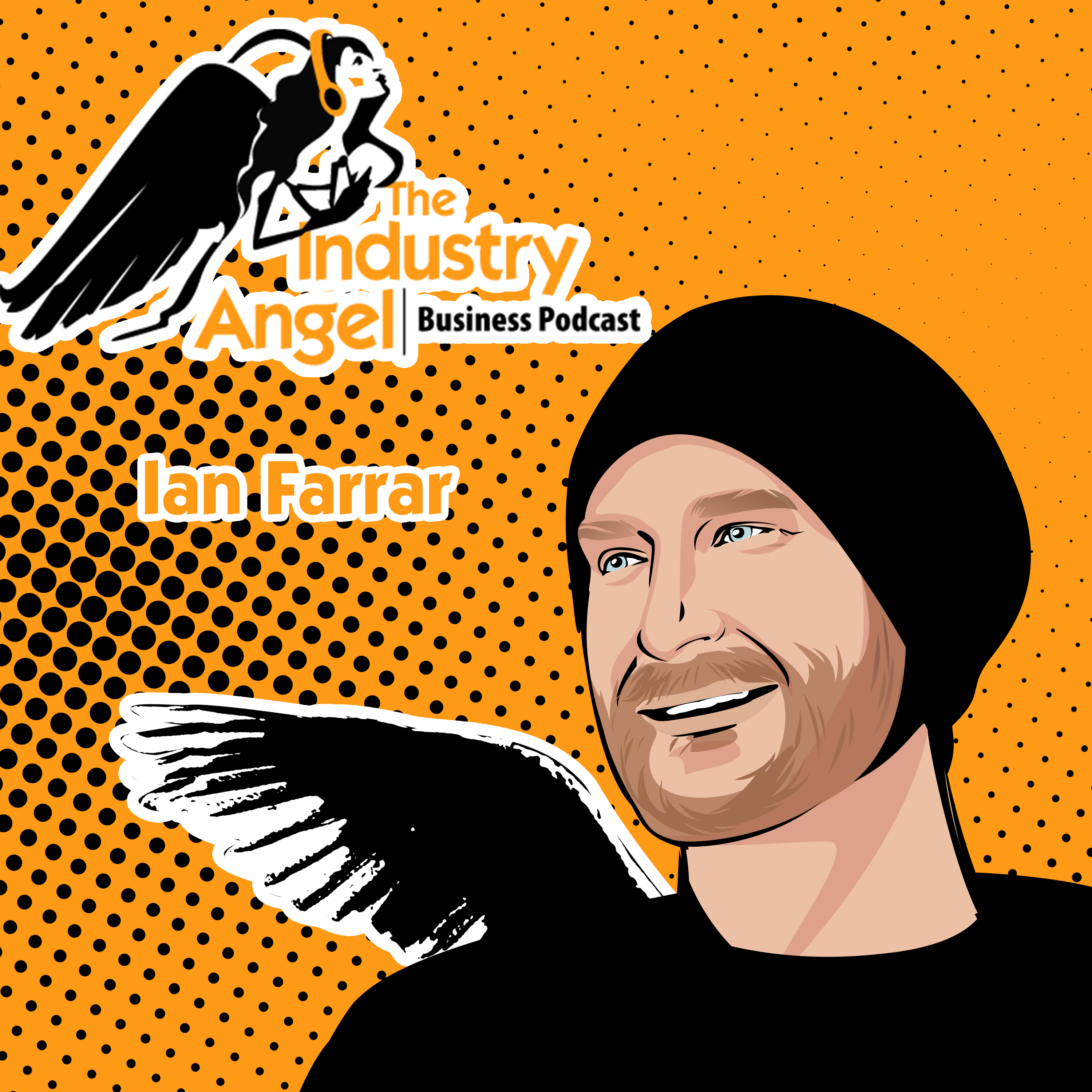 Industry Angel Business Podcast