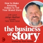 Artwork for #76: How to Make Amazing Videos to Tell Your Brand Story