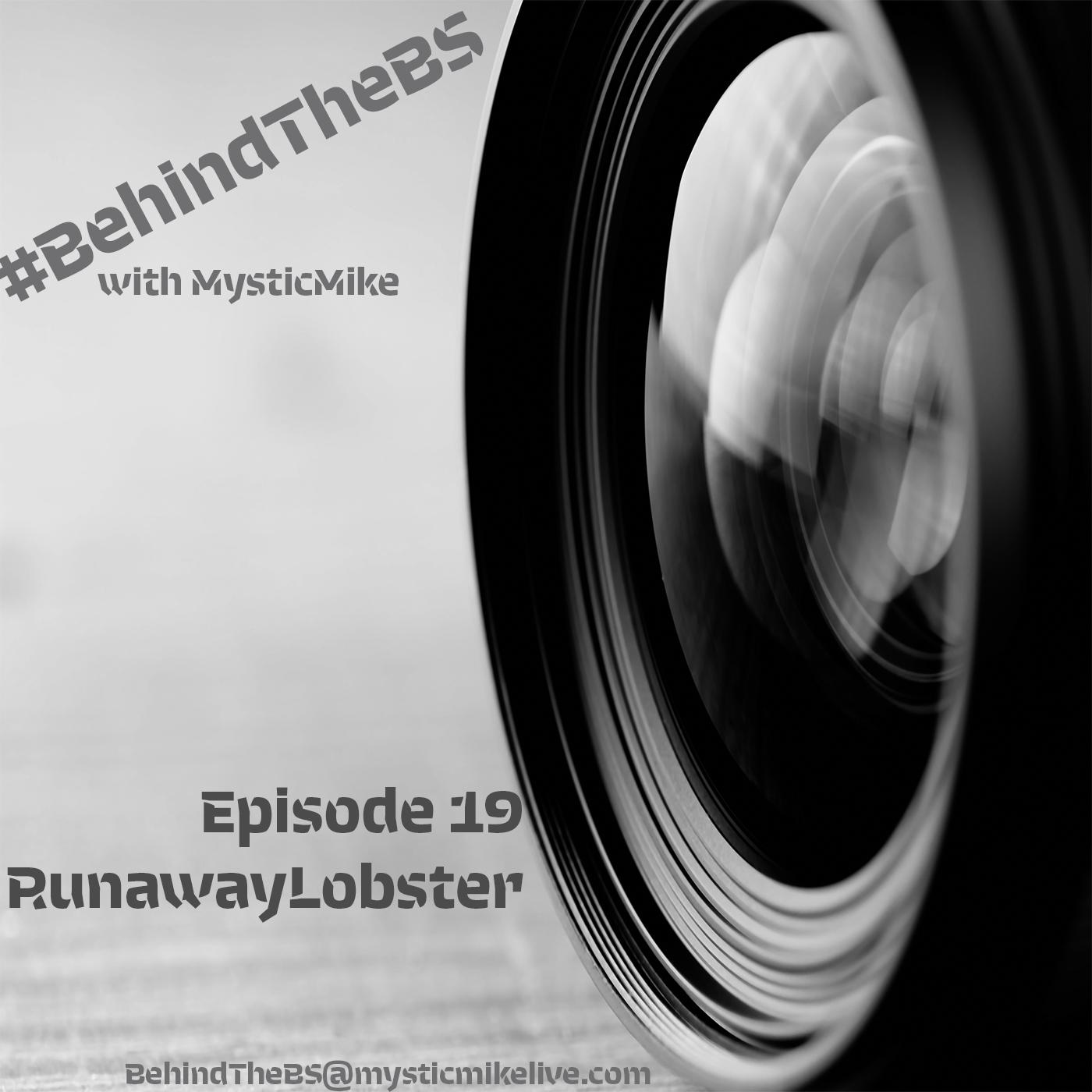 Artwork for #BehindTheBS Episode 19 - RunawayLobster