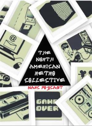 NARC Podcast (North American Retro Collective)