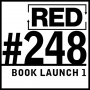 Artwork for RED 248: Book Launch - Behind-The-Scenes