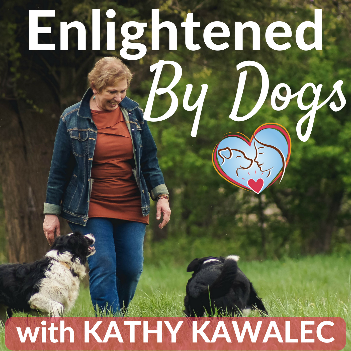 Enlightened By Dogs with Kathy Kawalec show art