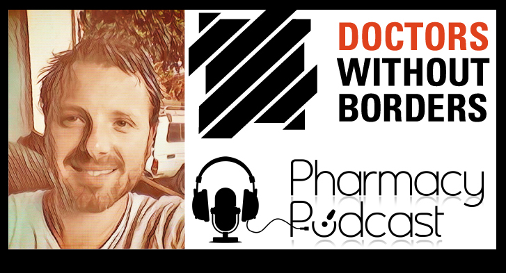 Doctors Without Borders - Pharmacy Podcast Episode 348