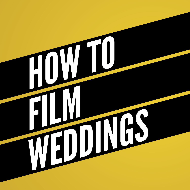 Wedding Film School.013 The Future Of Wedding Film School Ii Scott Mckenna Ii How To