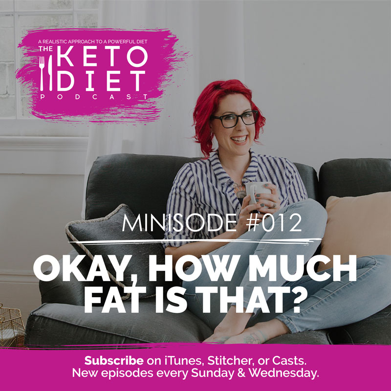 Okay, How Much Fat Is That?