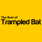 The Best of Trampled Bat 1-10