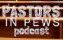 Artwork for Pastors in Pews Podcast - Felicia Hopkins