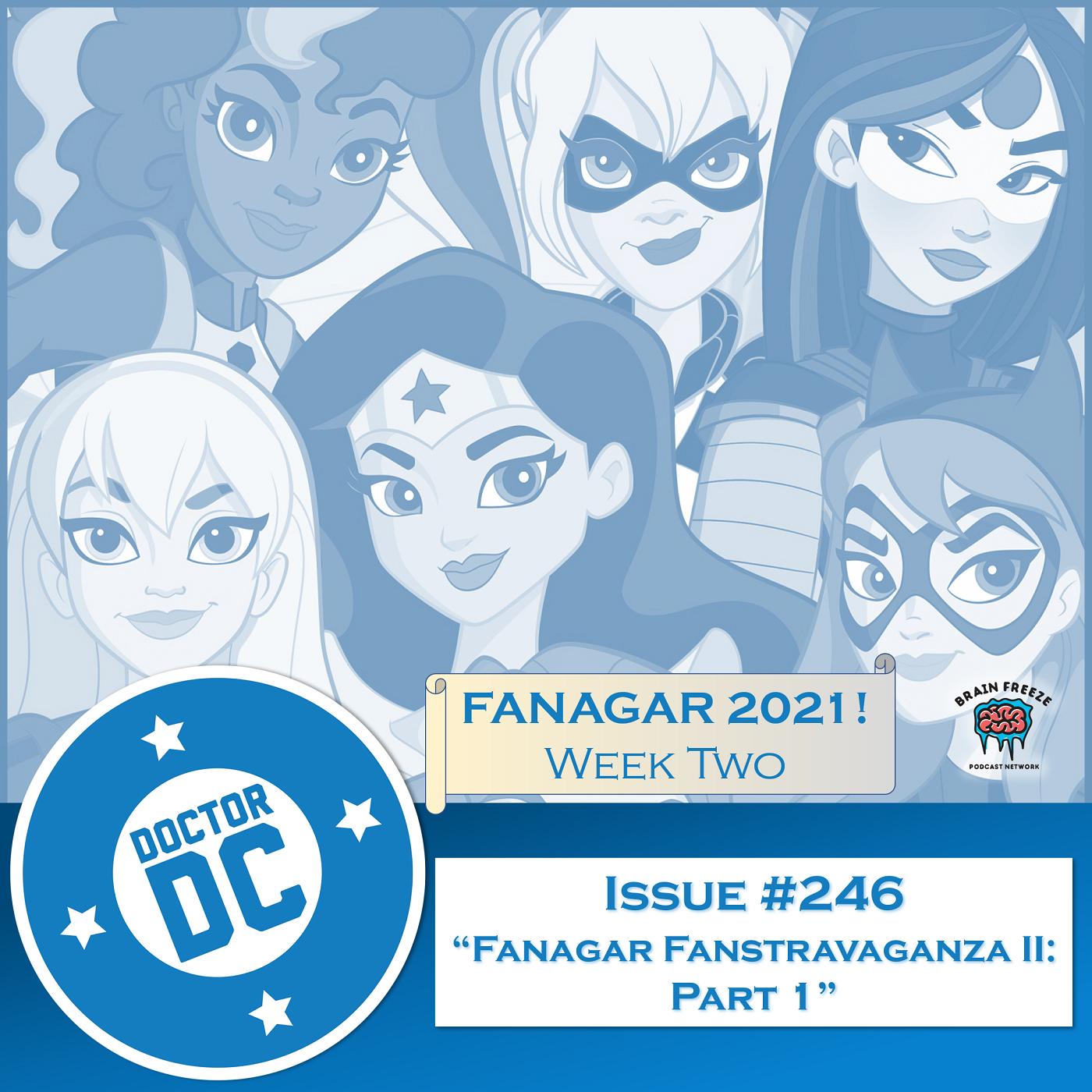 """Issue #246 - """"Fanagar Fanstravaganza II: Part 1"""" show art"""