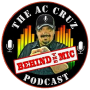 Artwork for Behind the Mic with AC Cruz