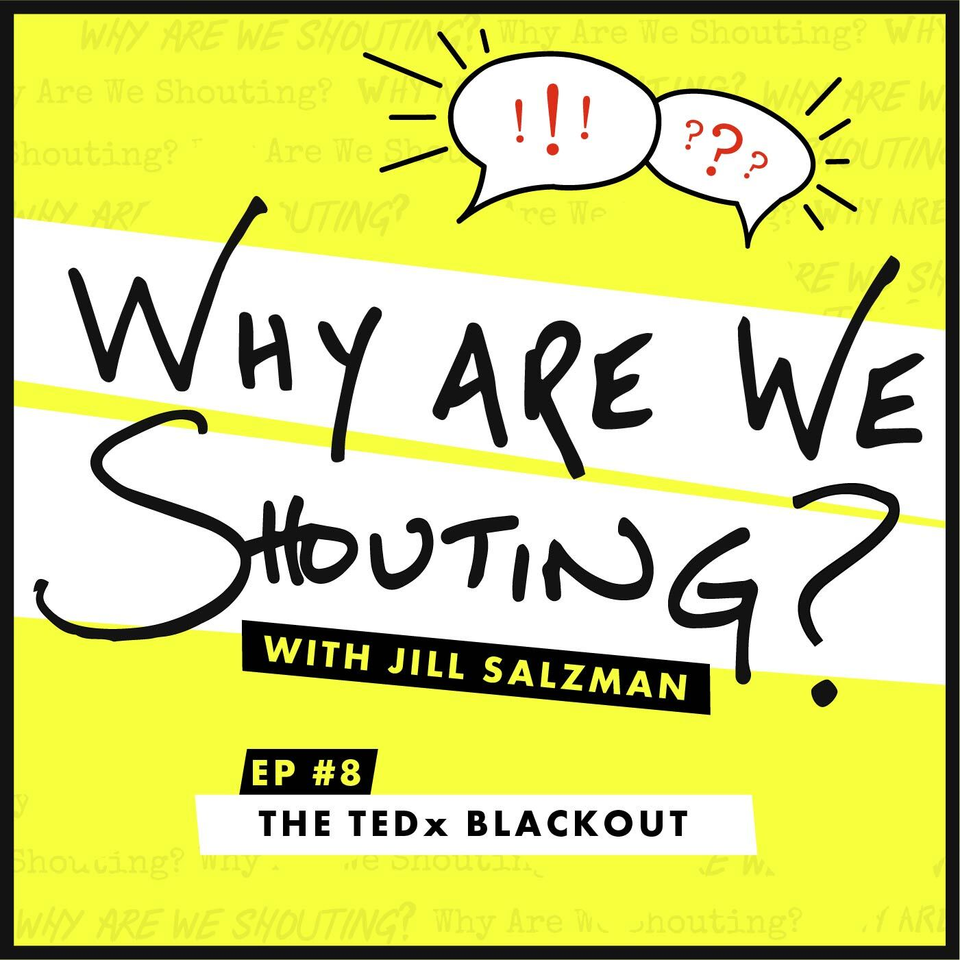 The TEDx Blackout